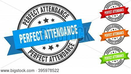 Perfect Attendance Stamp. Round Band Sign Set. Label