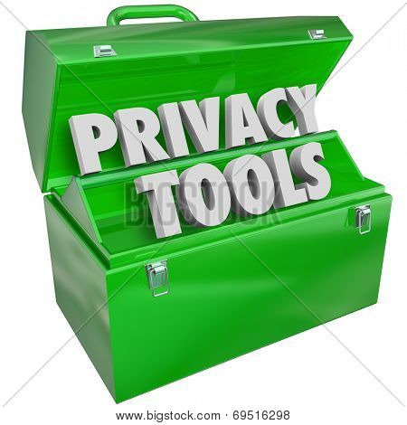 Privacy Tools words in 3d letters in green metal toolbox as resources, information, tips, advice or assistance in keeping your personal data and details safe from hacking or theft