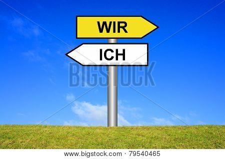Sign showing I or we