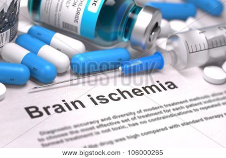 Brain Ischemia Diagnosis. Medical Concept. Composition of Medicame.