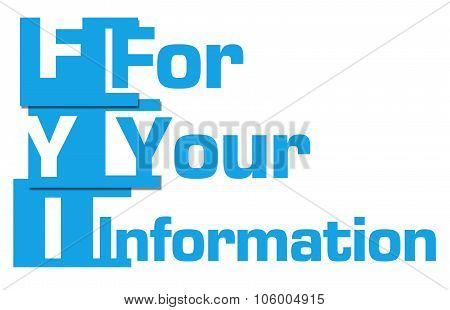 FYI - For Your Information Blue Stripes