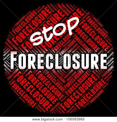 Stop Foreclosure Means Repayments Stopped And Foreclose