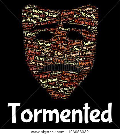 Tormented Word Represents Excruciating Wordclouds And Pain