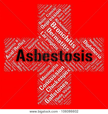 Asbestosis Word Means Ill Health And Afflictions