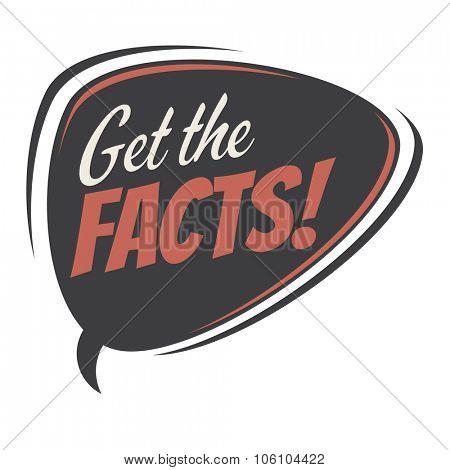 get the facts retro speech bubble
