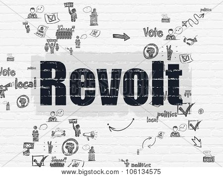 Politics concept: Revolt on wall background
