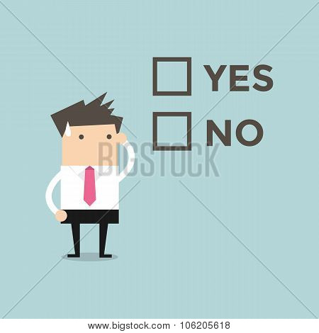 Businessman has to decide yes or no