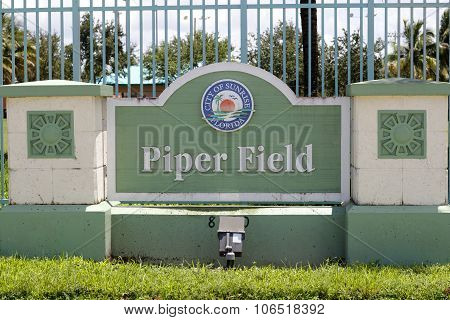 City Of Sunrise Florida, Piper Field Sign