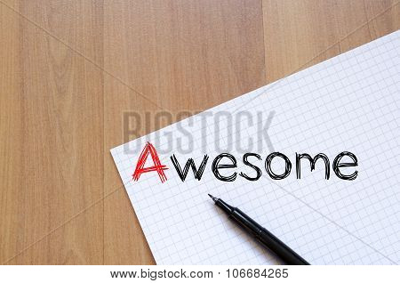 Awesome text concept write on notebook . poster