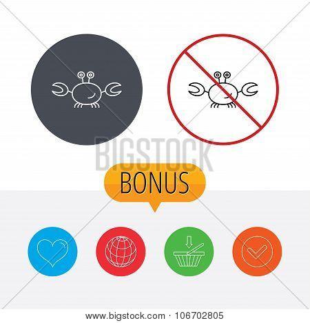Crab icon. Cancer shellfish sign. Wildlife symbol. Shopping cart, globe, heart and check bonus buttons. Ban or stop prohibition symbol. poster