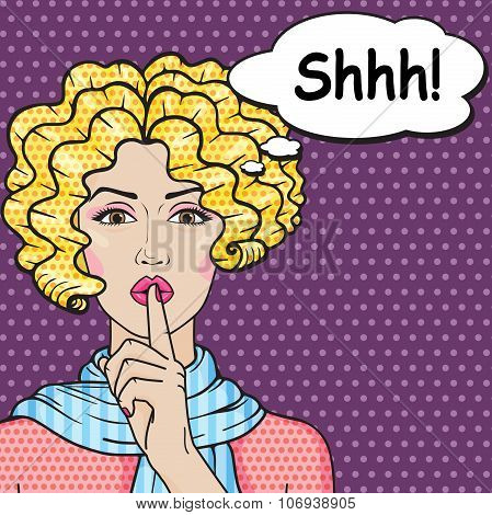 Retro Girl Says Shhh Pop Art Comics Style. Vector Blond Curly Woman Putting Her Forefinger On Lips