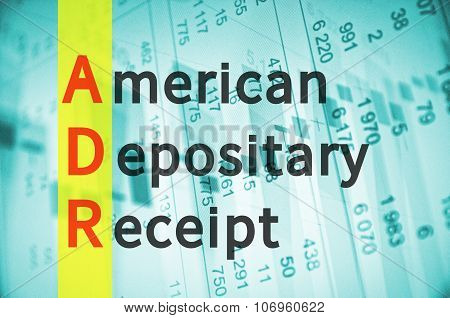 Business acronym ADR as American depositary receipt. poster