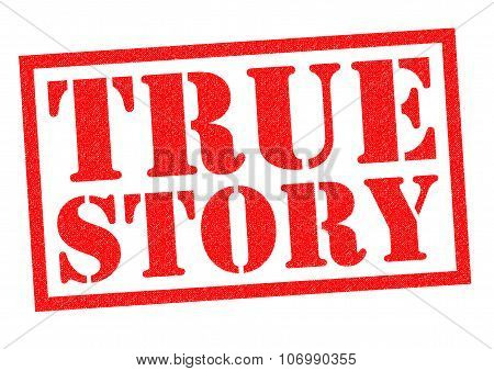 TRUE STORY red Rubber Stamp over a white background. poster