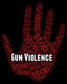 Stop Gun Violence Indicating Warning Sign And Firearms poster
