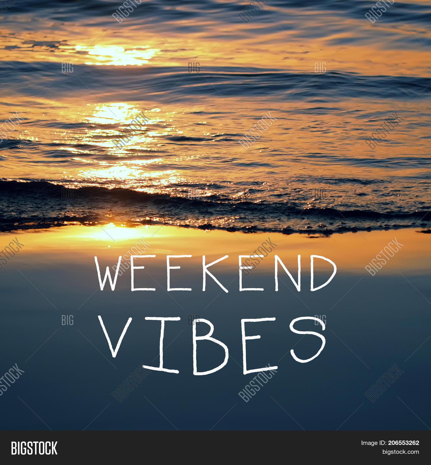 weekend motivational image photo trial bigstock