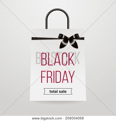 White paper bag for shopping with black bow with the inscription Black Friday and Total sale on a white background Template for the poster, banner and web in a realistic style