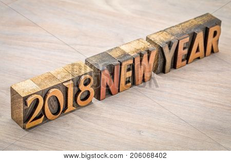2018 New Year in vintage letterpress wood type printing blocks