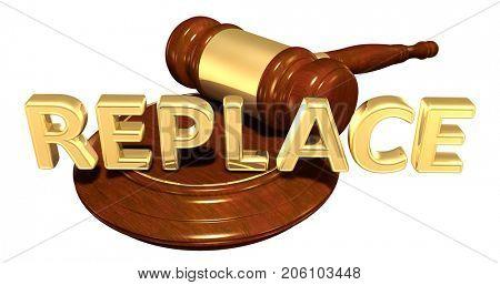 Replace Legal Gavel Concept 3D Illustration