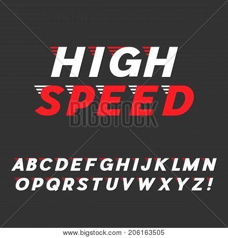 Speed. Dynamic Italic Font. Sans Serif Typeface. Letters, Exclamation Mark. Latin Alphabet. Vector