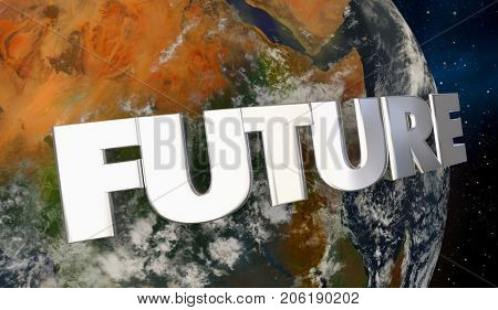 Future Word Wrapping Around Planet Earth 3d Illustration - Elements of this image furnished by NASA