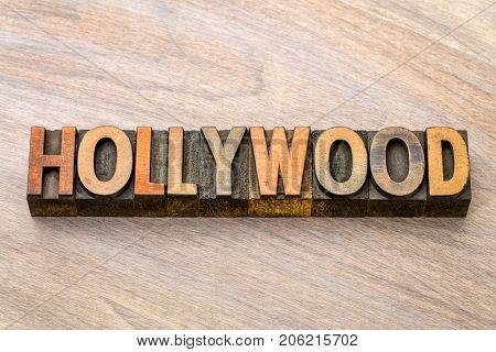 Hollywood - word abstract in vintage letterpress wood type printing blocks