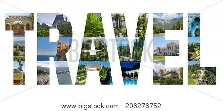 Collage with TRAVEL letters with sunny summer view of Crimea resort