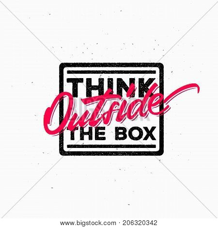 Motivational and Inspirational Typographic Quote in Vintage Style. Vector Illustration - Think Outside The Box, template for your apparel, banner, web works, cover, emblems and etc