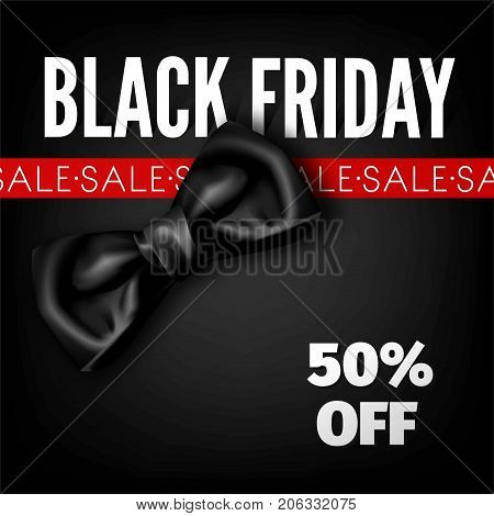 Black Friday sale discount promo offer poster or advertising flyer and coupon. Vector 50 percent off design of black gift or bow tie and red sale ribbon on premium fashion shop background