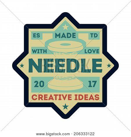 Needle atelier vintage isolated label. Custom clothing shop badge, fashion dress logo, tailoring symbol vector illustration