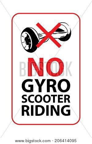 No gyroscooter riding sign. Vector prohibitory sign for shops and another retail places.