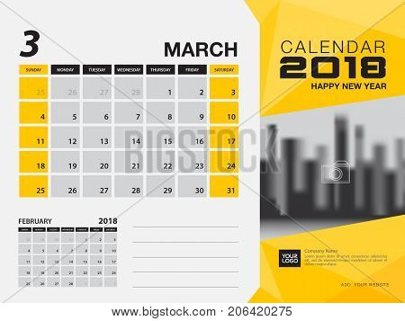 Desk calendar 2018 template. MARCH 2018 month. Planner. Week starts on Sunday. Stationery design. advertisement. flyer. vector layout.