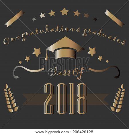 Graduation Class Of Two Thousand Eighteen. Congratulations Graduates. Dark Background With Golden El