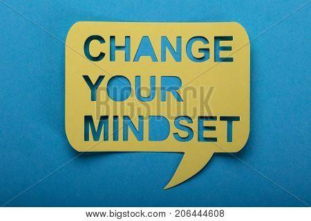 Motivational Message Change Your Mindset Text On Speech Bubble