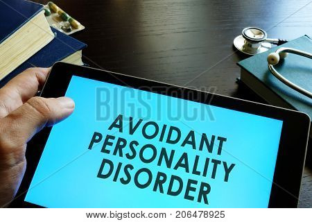 Avoidant personality disorder written in a tablet.
