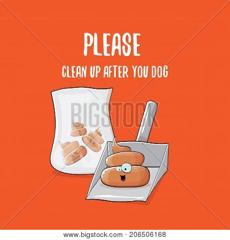Clean up after your dog vector illustration with a cartoon smiling poop and scoop for dogs excrement. cartoon poo character
