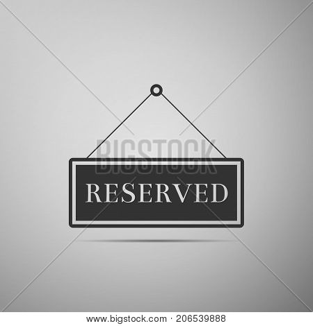 Reserved sign icon isolated on grey background. Flat design. Vector Illustration