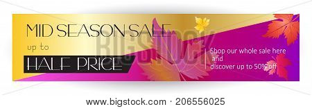 Mid season sale banner. Sale discount gift card. Fall maple leafs abstract background. Save up to half price. Shop whole sale coupon & discover up to 50% off - text, web banner vector.