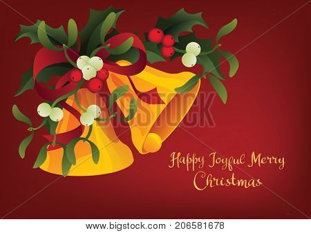 Christmas and holiday season card design with handlettered lettering greeting A Happy Joyful Merry Christmas. Rich decorated with a bouquet of Misletoe, Holly berry plant and Jingle Bells
