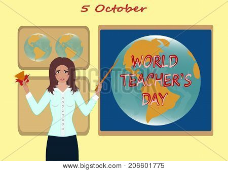 World Teachers' Day. The teacher shows a pointer to the map of the globe.