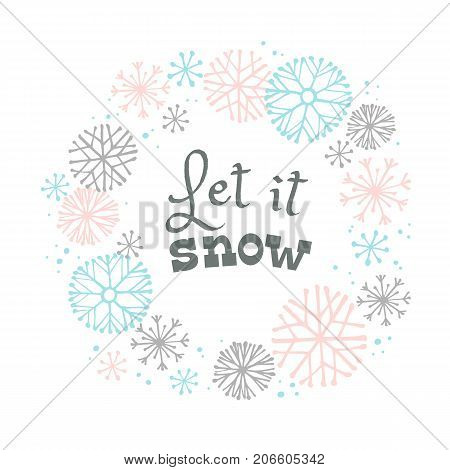 Winter lettering design on snow background with hand drawn snowflake frame. Design element for poster, card, flyer and other users