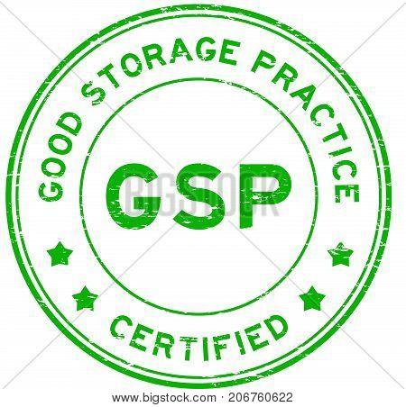 Grunge green GSP (Good storage practice) certified round rubber seal stamp on white background