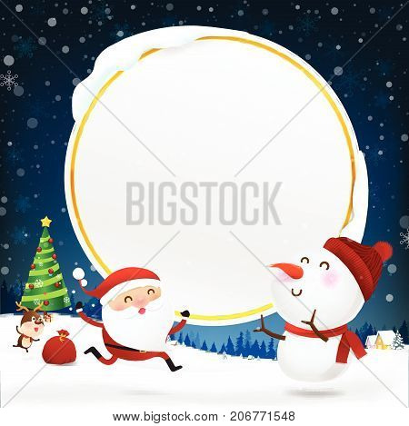 Christmas Snowman Santa claus and reindeer cartoon smile and blank circle frame with copy space falling snow in the winter night backgroud vector illustration