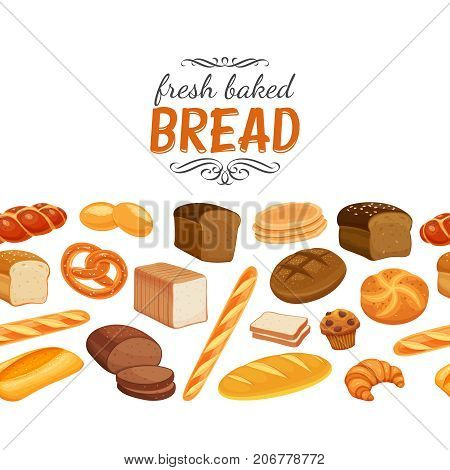 Seamless border with bread products. Vector illustration rye bread and pretzel, muffin, pita, ciabatta and croissant, wheat and whole grain bread, bagel, toast bread, french baguette for design menu bakery.