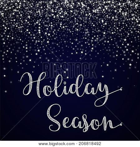 Holiday Season Greeting Card. Amazing Falling Stars Background. Amazing Falling Stars On Deep Blue B