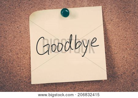 goodbye concept message on a cork board