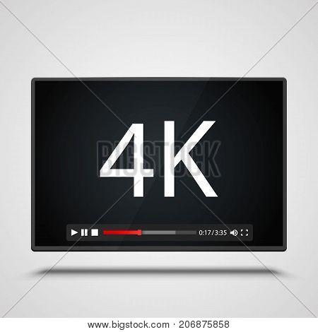 Payer video 4K frame on the white background. Vector illustration