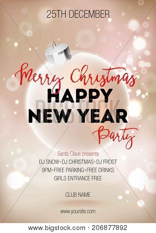 Merry Christmas and Happy New Year party on 25th December with Santa Claus presents and famous DJs promotional poster with shiny decorative ball and patches of reflected light vector illustration.