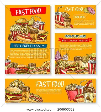 Fast food menu posters and banners sketch for fastfood restaurant or bistro. Vector cheeseburger burger, pizza or hotdog sandwich and ice cream, french fries, chicken nugget and coffee drink