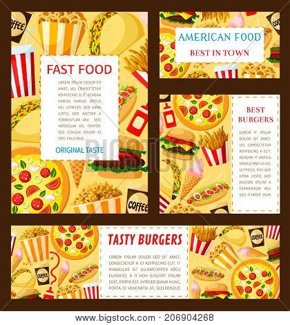 Fast food restaurant posters and banners templates set of cheeseburger burger or hamburger, hot dog sandwich and pizza, donut or popcorn dessert and coffee or soda drink. Vector fastfood menu design