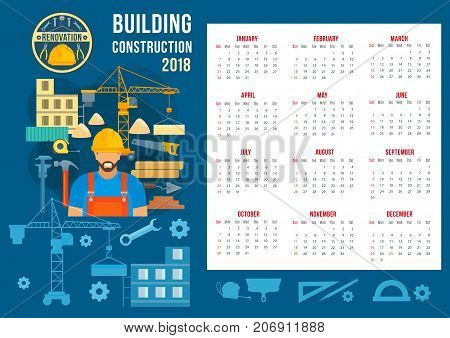 House construction and home building 2018 calendar template. Vector flat design of engineering work tools, concrete block, engineer builder with ruler, pencil or saw and spanner, brickwork winch crane
